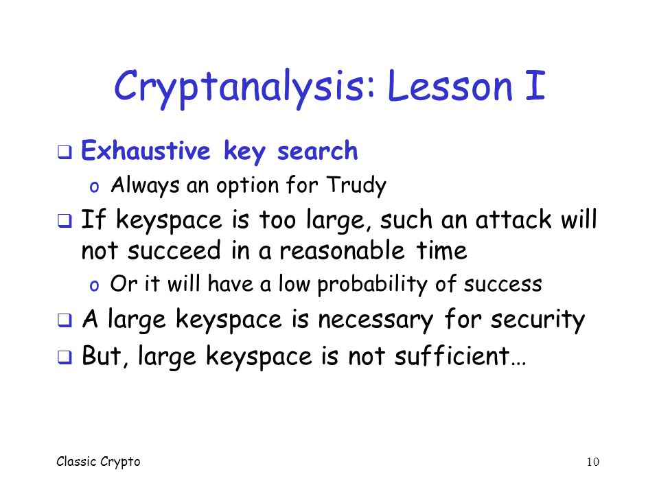 Cryptanalysis: Lesson I