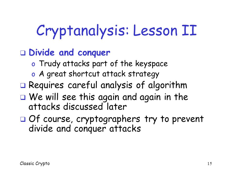 Cryptanalysis: Lesson II