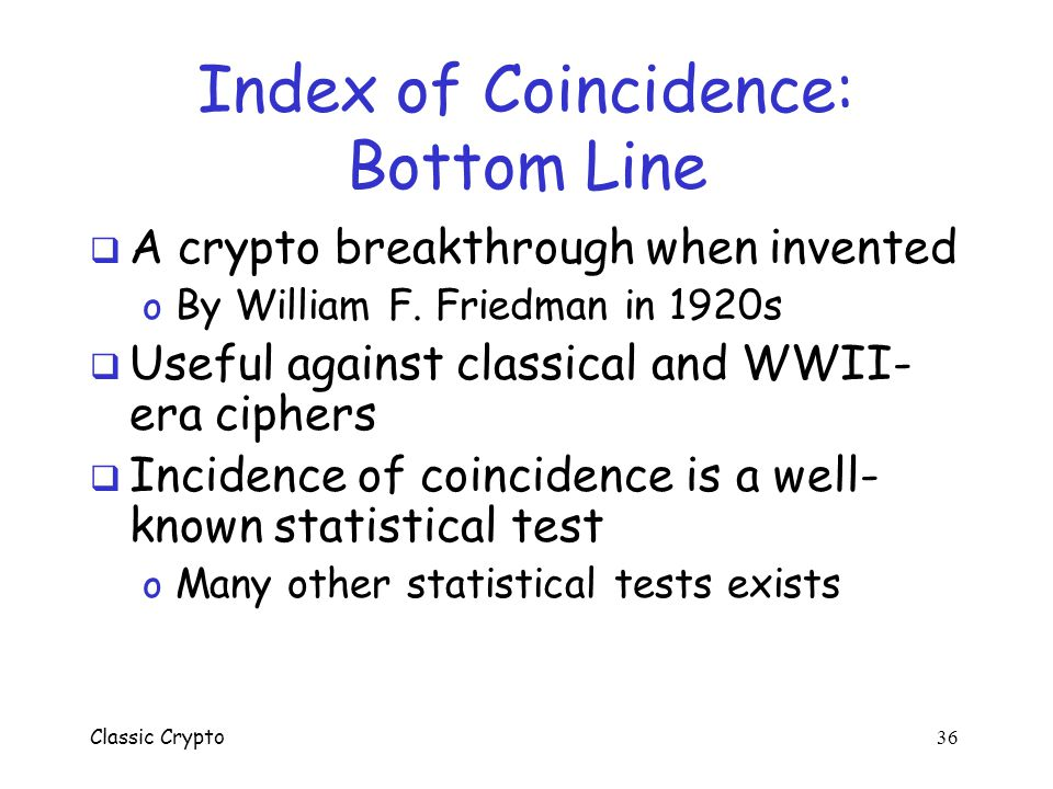 Index of Coincidence: Bottom Line