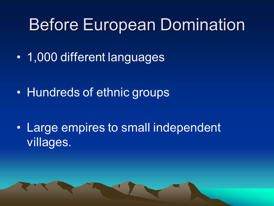 Before European Domination