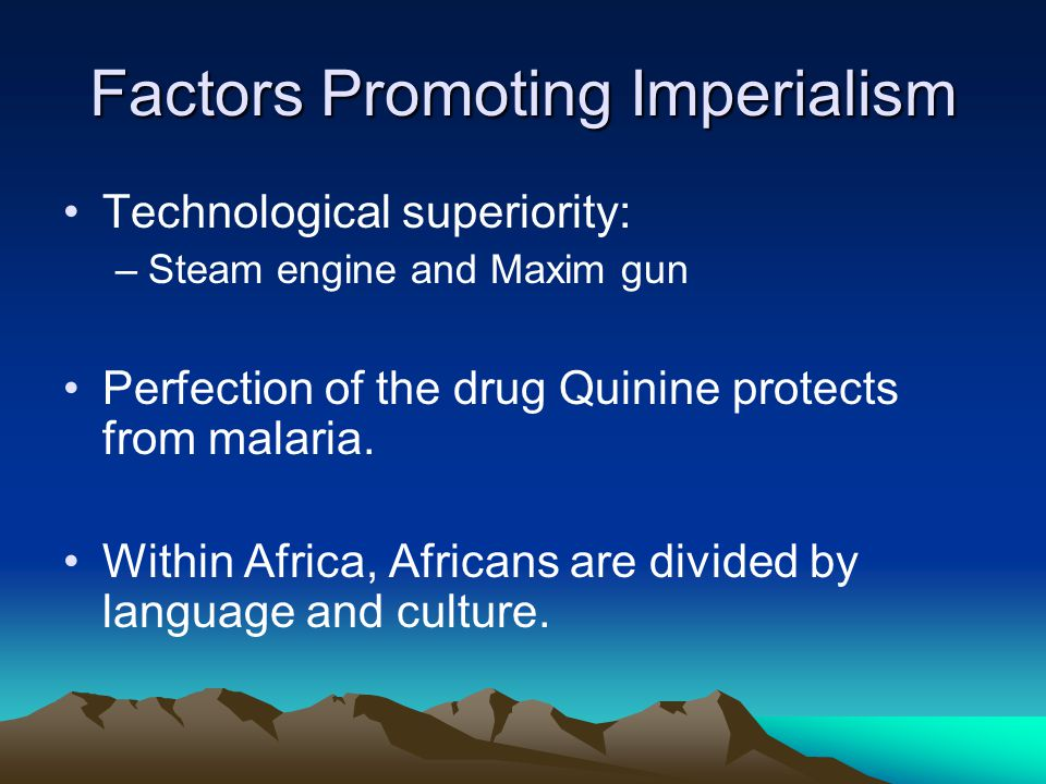 Factors Promoting Imperialism