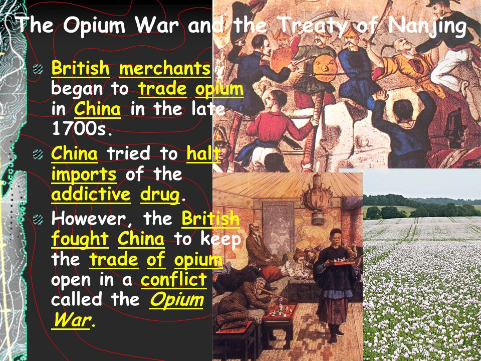 The Opium War and the Treaty of Nanjing