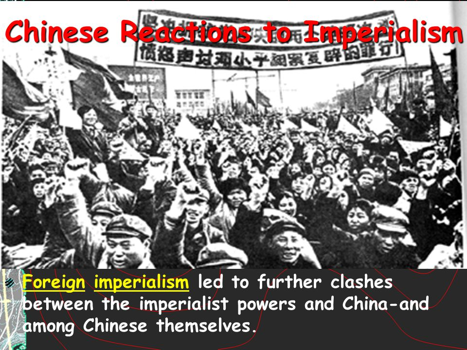 Chinese Reactions to Imperialism