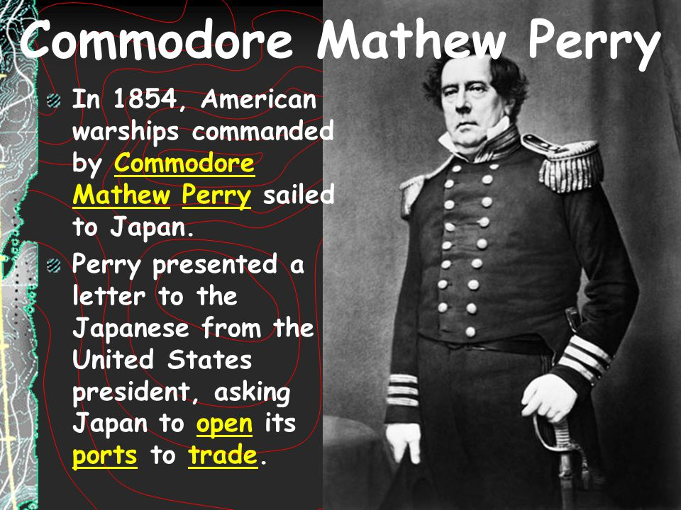 Commodore Mathew Perry