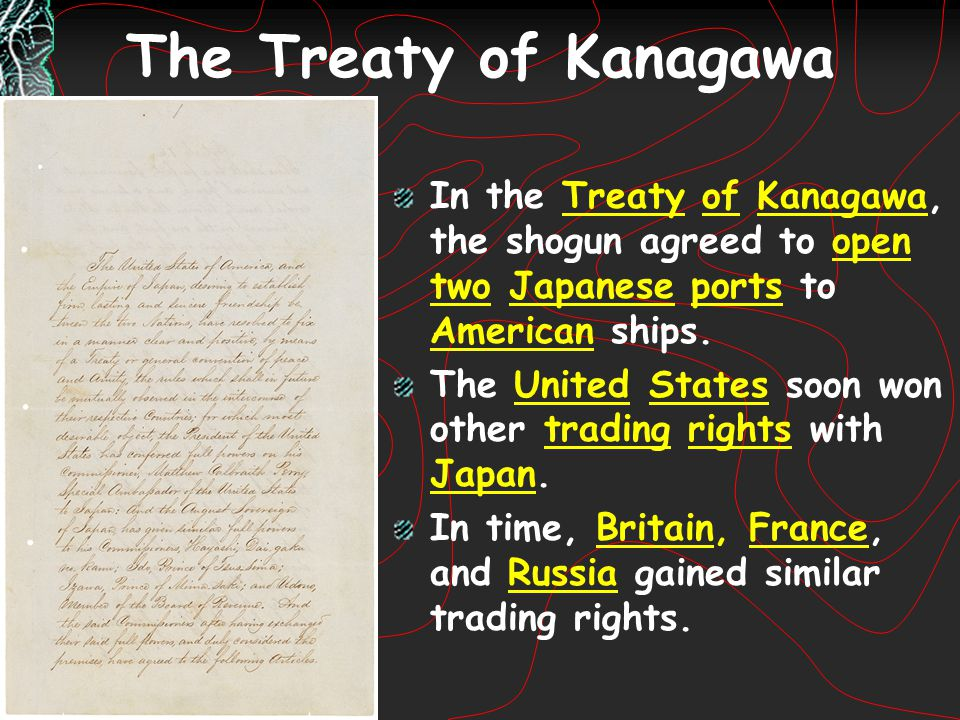 The Treaty of Kanagawa In the Treaty of Kanagawa, the shogun agreed to open two Japanese ports to American ships.