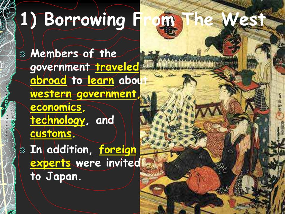 1) Borrowing From The West