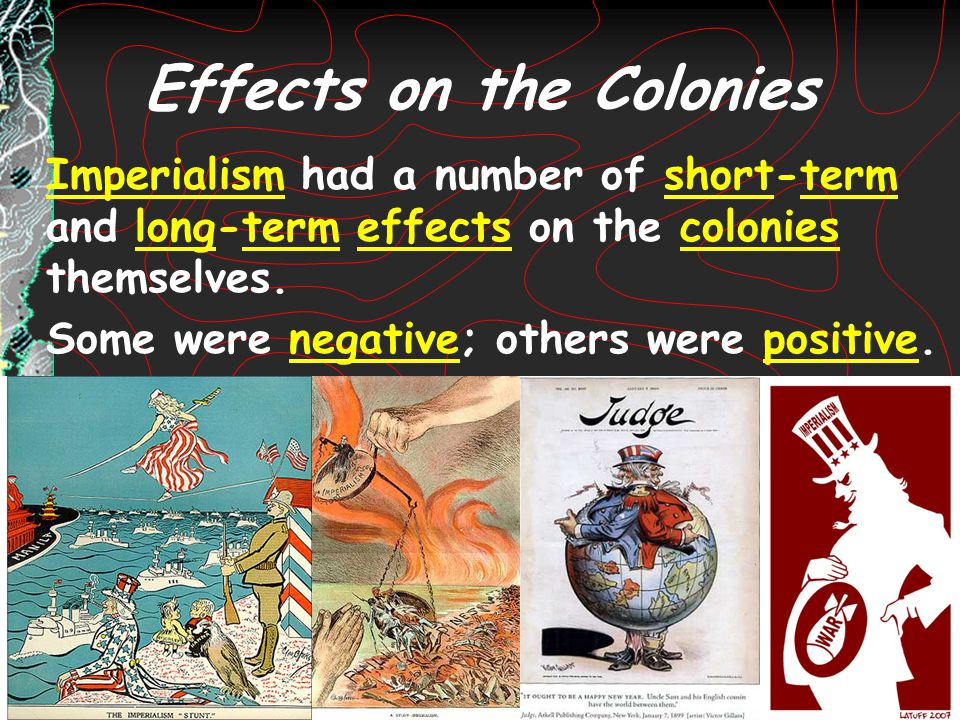 Effects on the Colonies