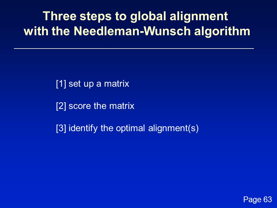 Three steps to global alignment with the Needleman-Wunsch algorithm