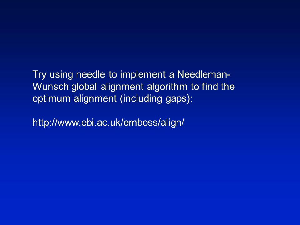 Try using needle to implement a Needleman-Wunsch global alignment algorithm to find the optimum alignment (including gaps):