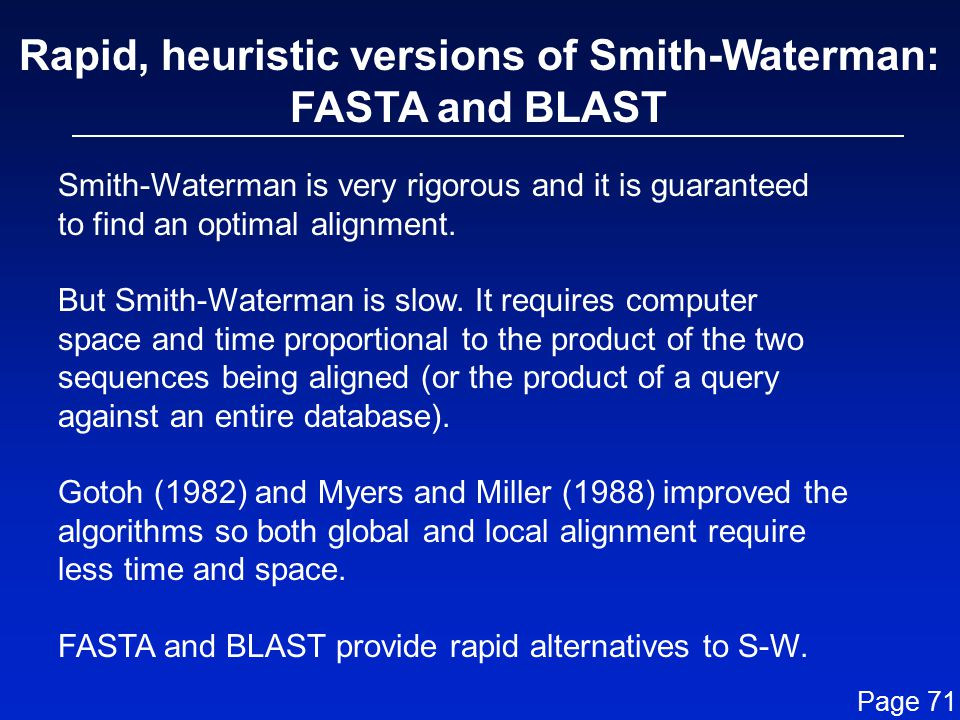 Rapid, heuristic versions of Smith-Waterman: