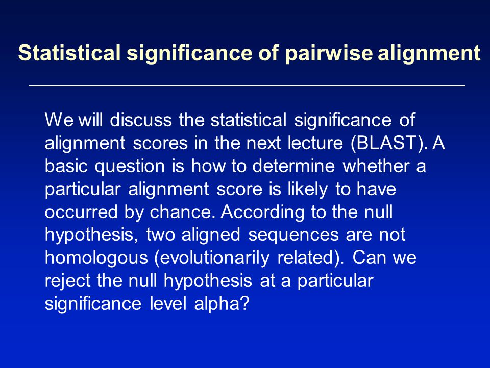 Statistical significance of pairwise alignment