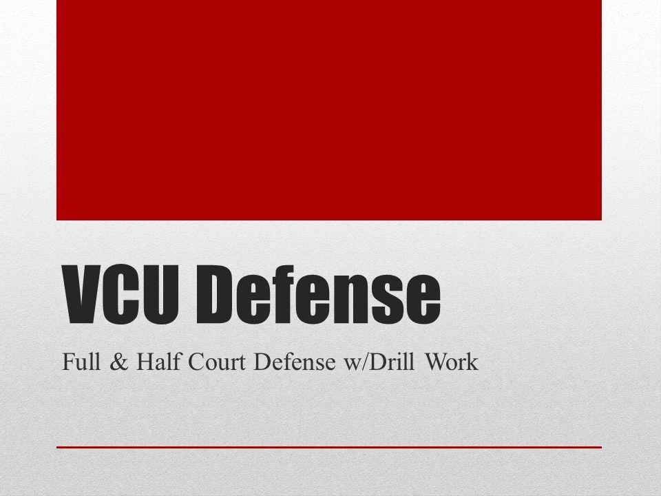 Full & Half Court Defense w/Drill Work