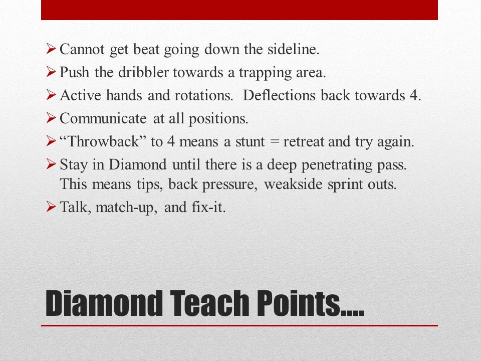 Diamond Teach Points…. Cannot get beat going down the sideline.