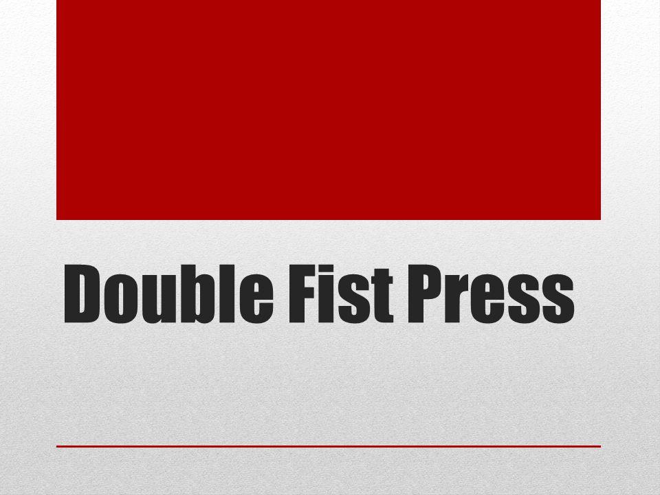 Double Fist Press