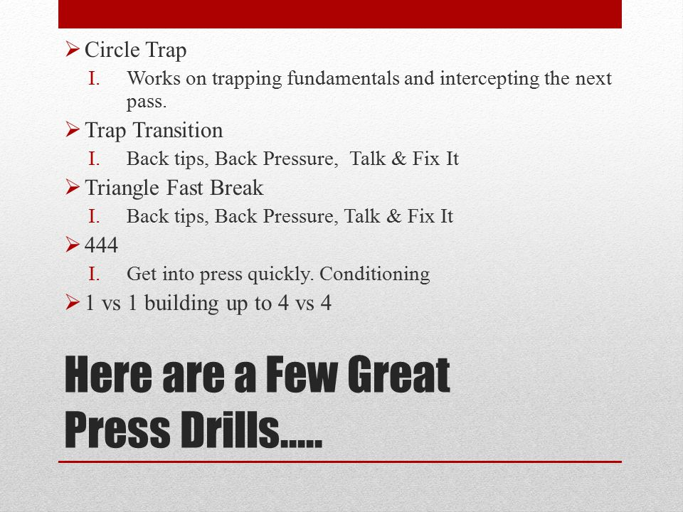 Here are a Few Great Press Drills…..