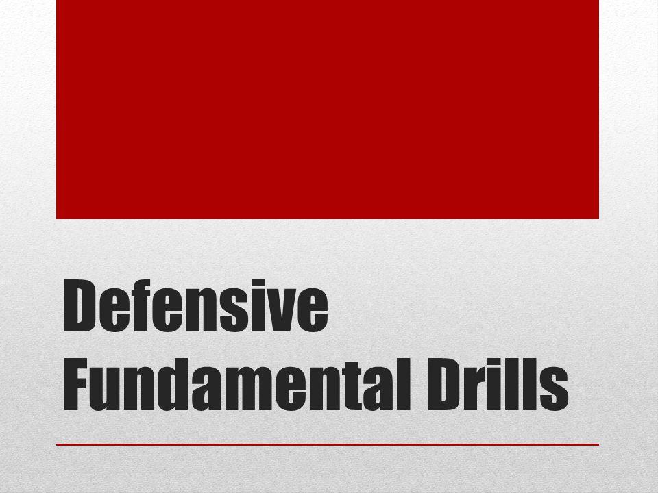 Defensive Fundamental Drills