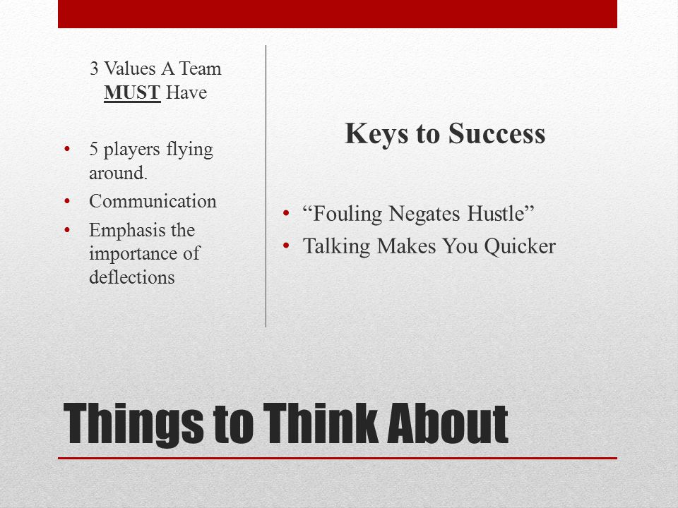 Things to Think About Keys to Success Fouling Negates Hustle