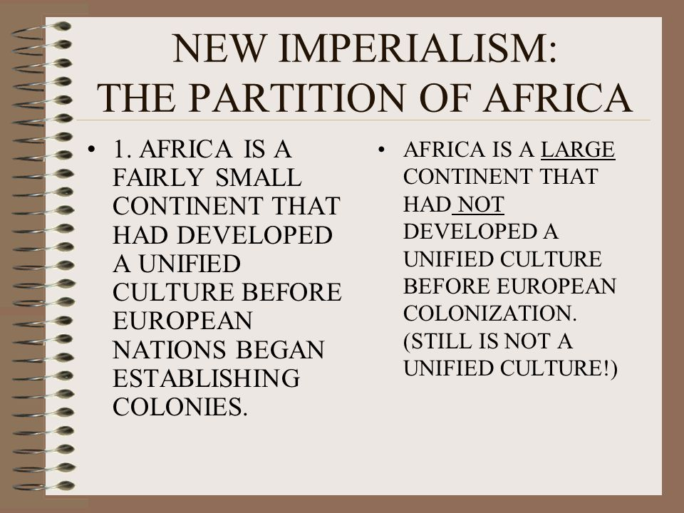 NEW IMPERIALISM: THE PARTITION OF AFRICA