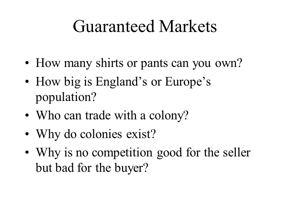 Guaranteed Markets How many shirts or pants can you own