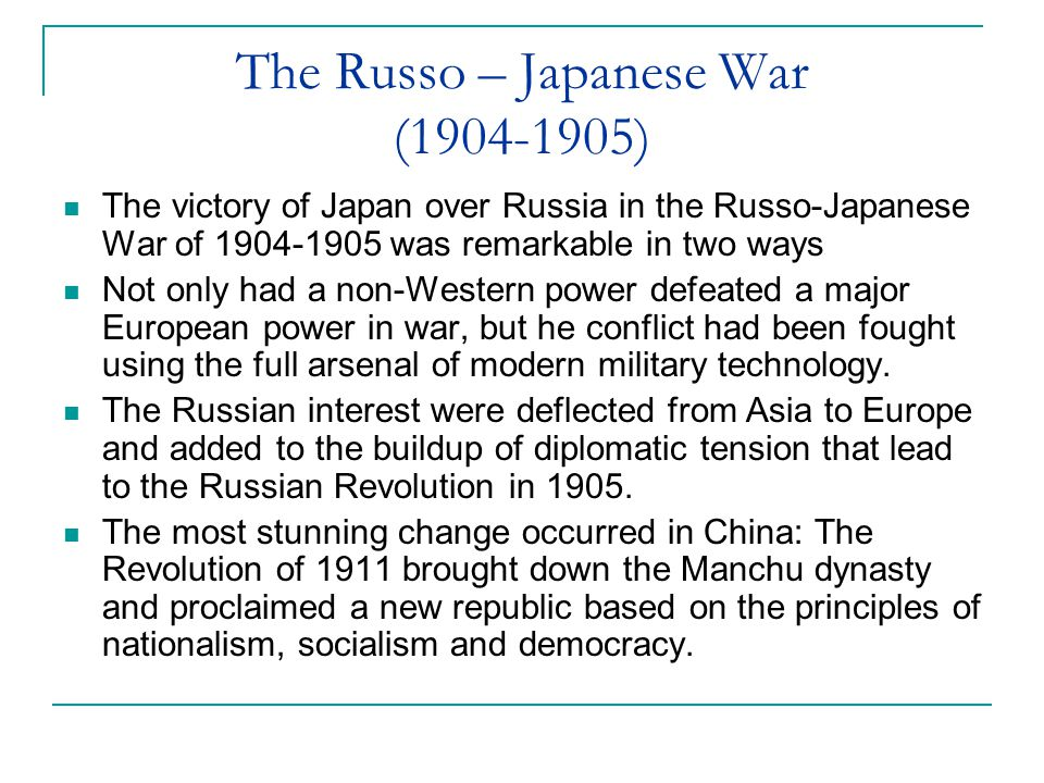 The Russo – Japanese War (1904-1905)