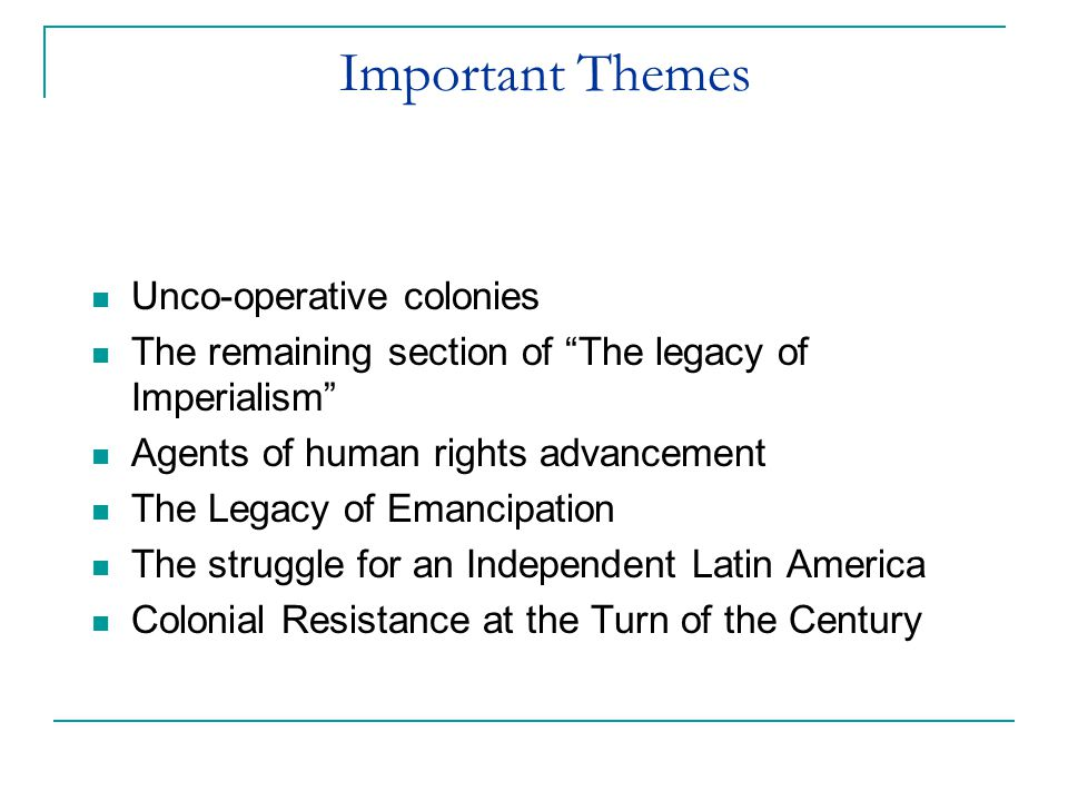 Important Themes Unco-operative colonies