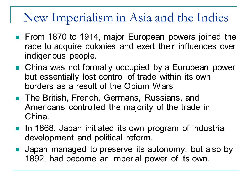 New Imperialism in Asia and the Indies