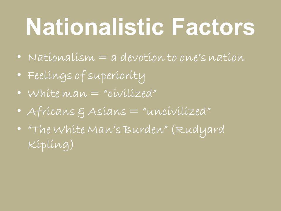 Nationalistic Factors
