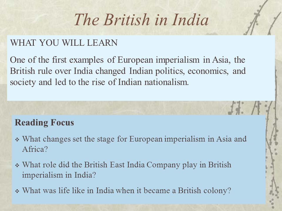 The British in India WHAT YOU WILL LEARN