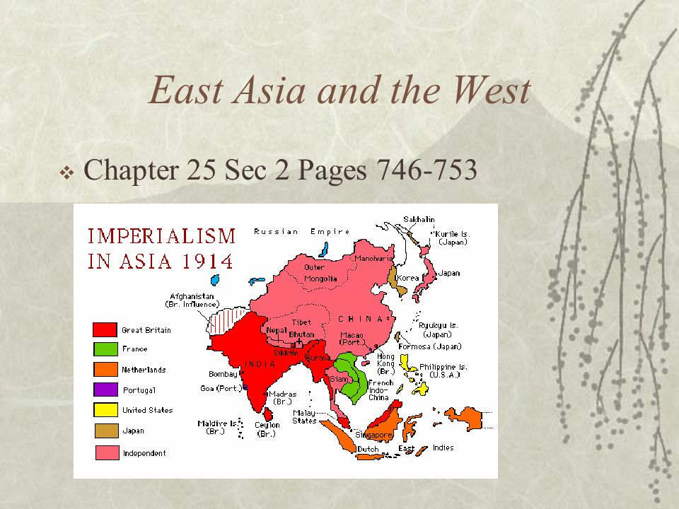 East Asia and the West Chapter 25 Sec 2 Pages 746-753