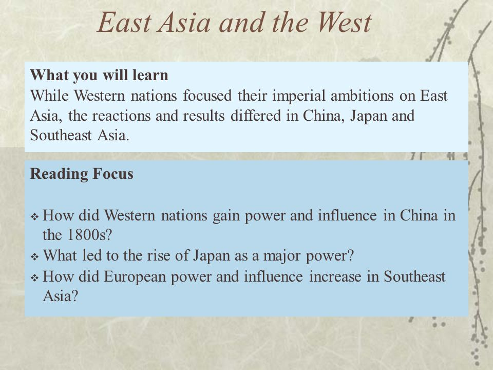 East Asia and the West What you will learn