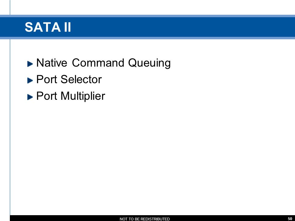 SATA II Native Command Queuing Port Selector Port Multiplier