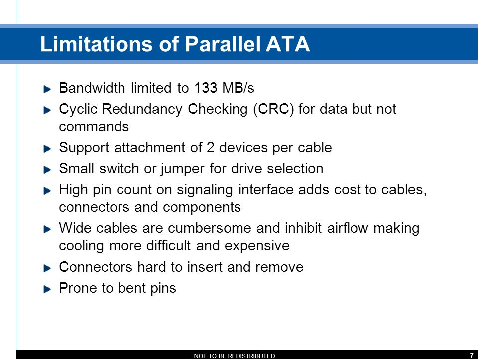 Limitations of Parallel ATA
