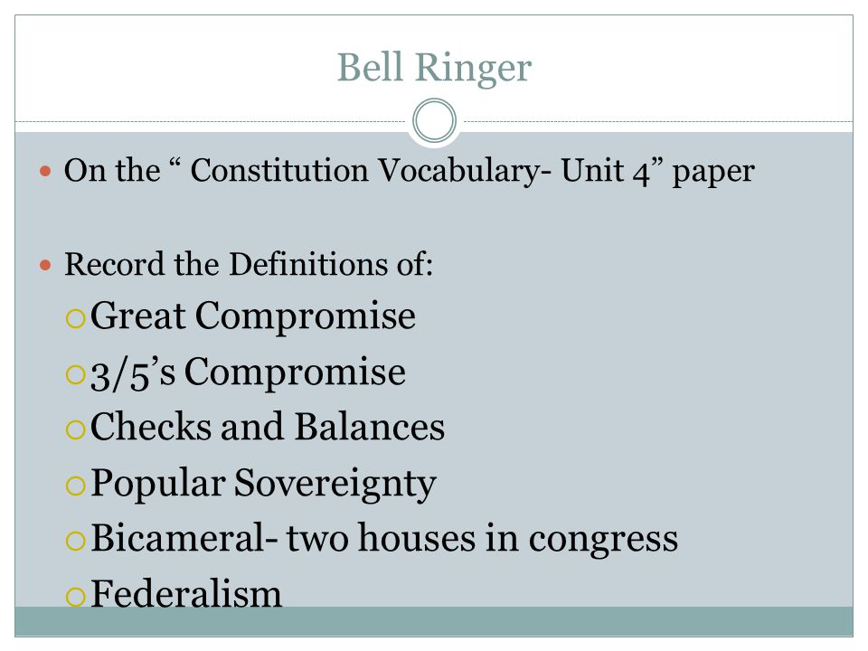 Bell Ringer Great Compromise 3/5's Compromise Checks and Balances