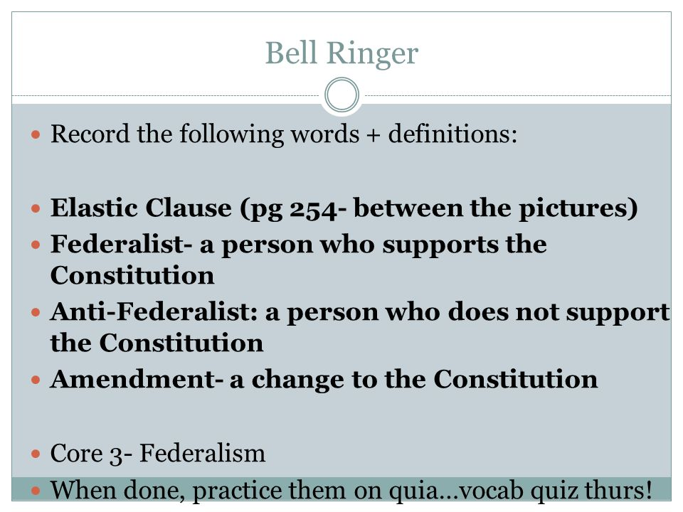 Bell Ringer Record the following words + definitions:
