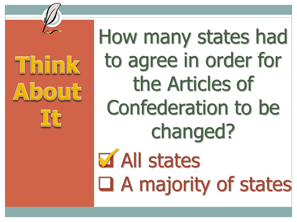 How many states had to agree in order for the Articles of Confederation to be changed