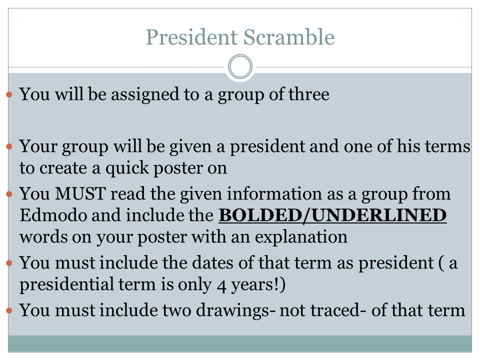 President Scramble You will be assigned to a group of three