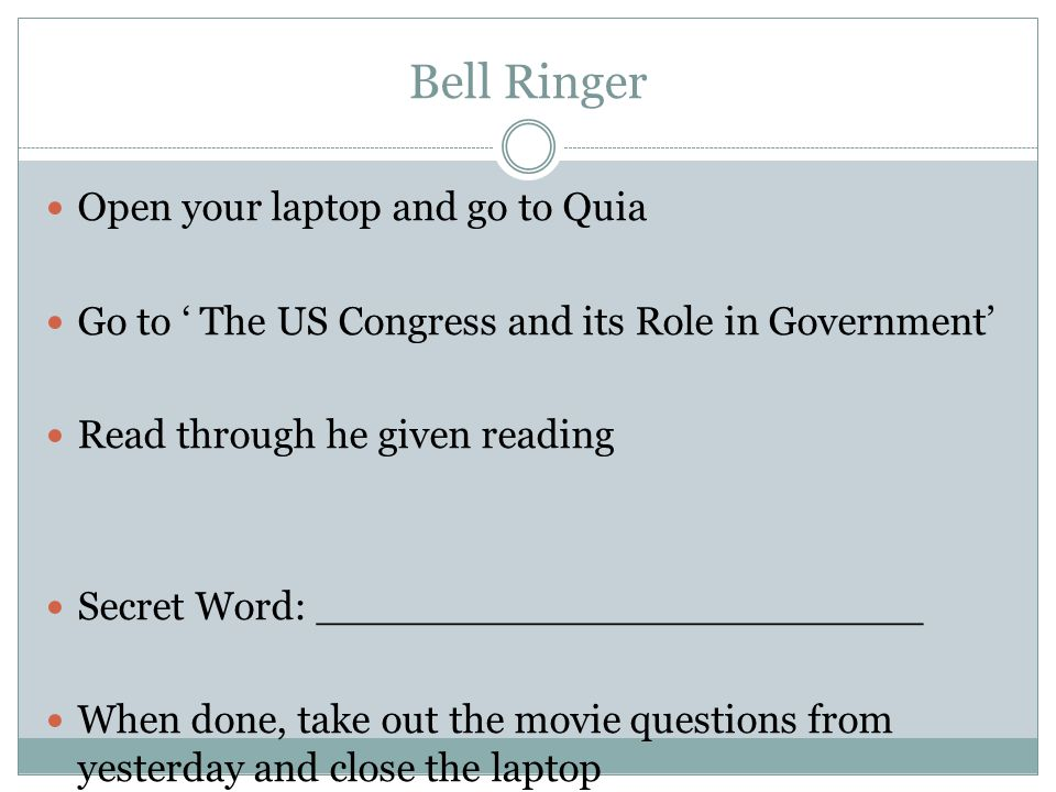 Bell Ringer Open your laptop and go to Quia