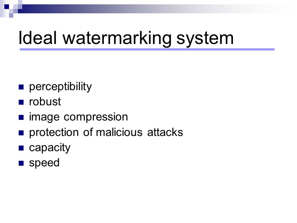 Ideal watermarking system