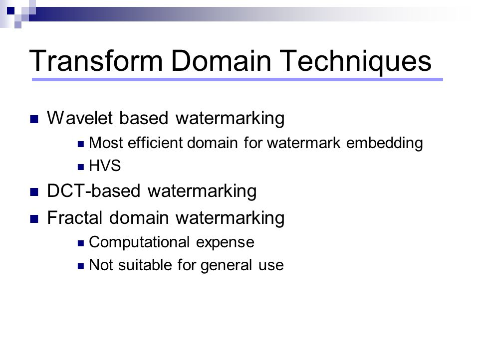 Transform Domain Techniques