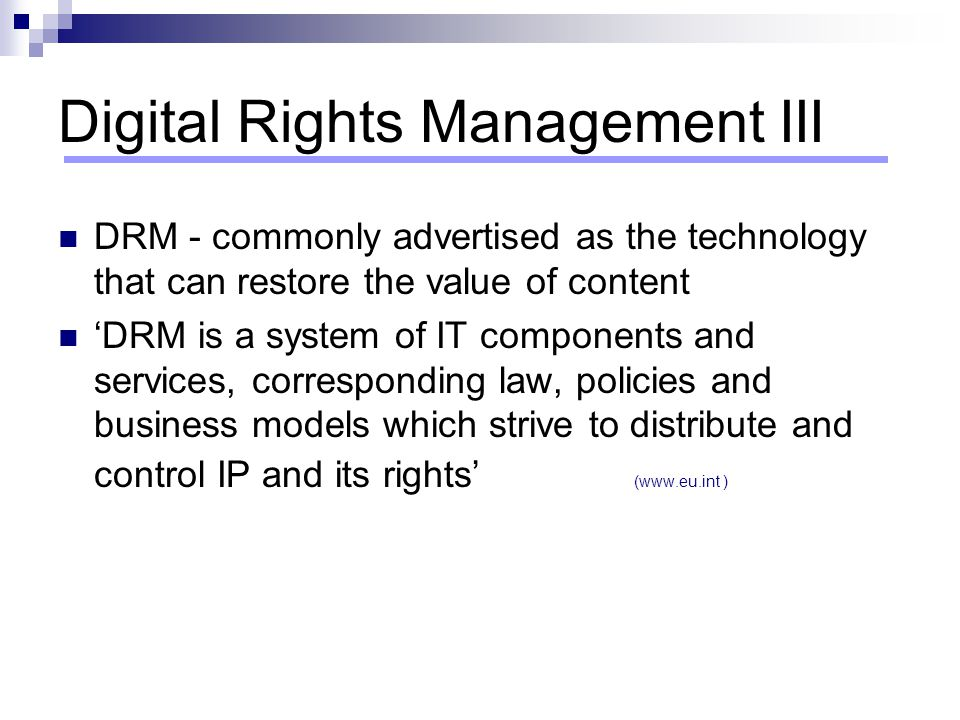 Digital Rights Management III