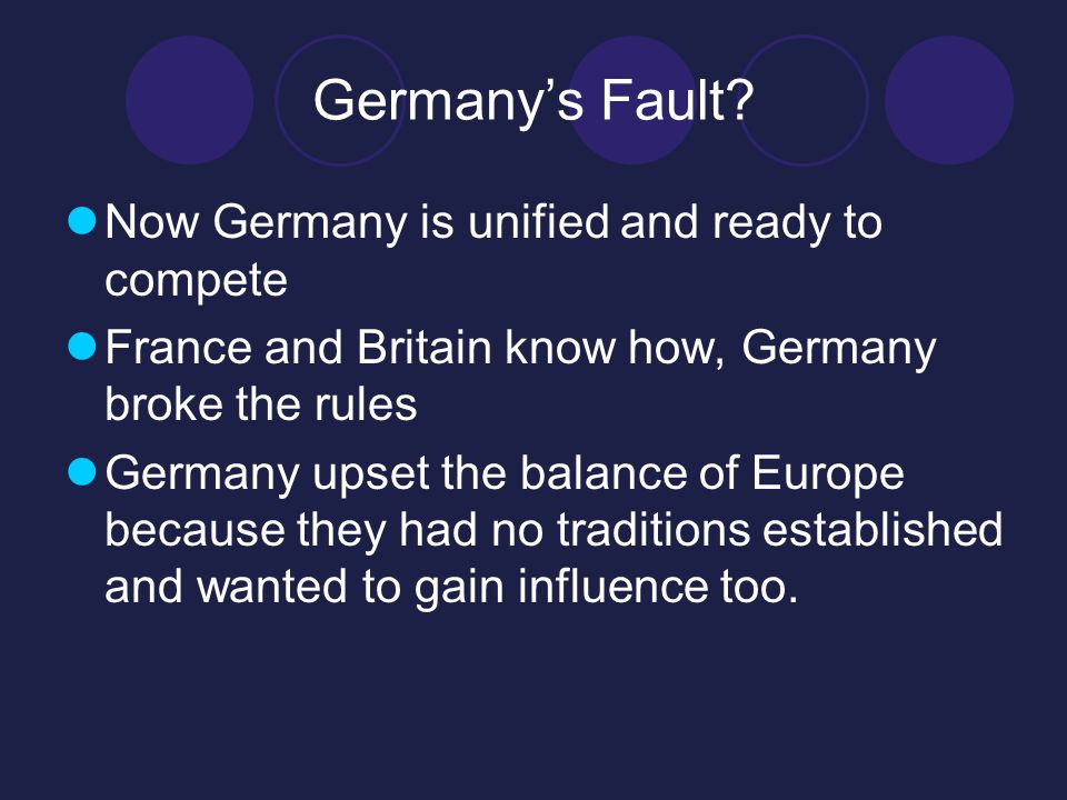 Germany's Fault Now Germany is unified and ready to compete