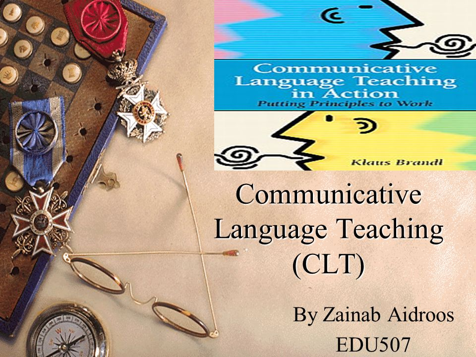 Communicative Language Teaching (CLT)