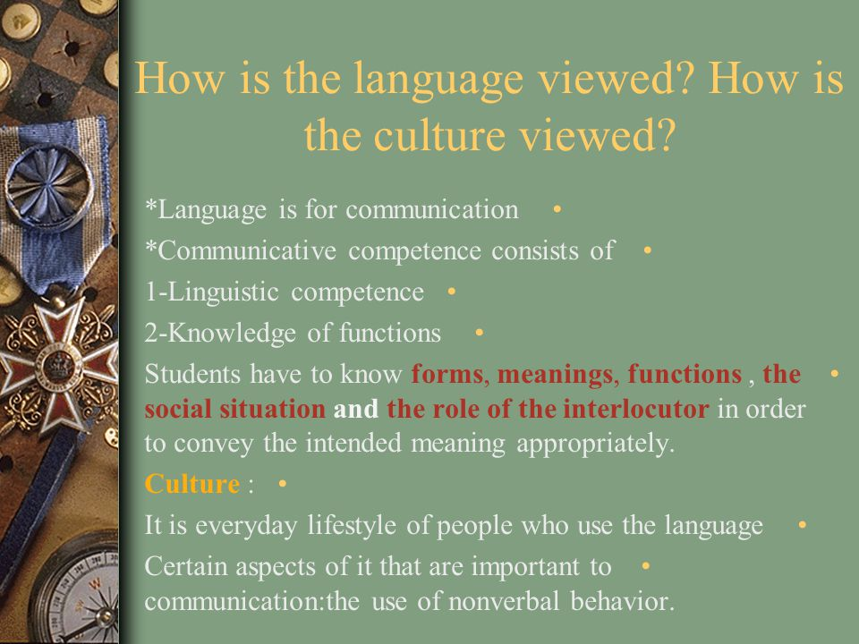 How is the language viewed How is the culture viewed