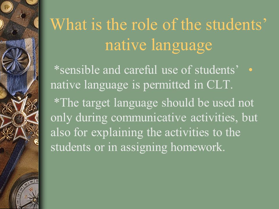 What is the role of the students' native language