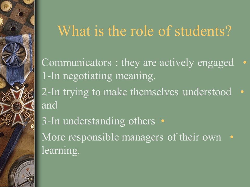 What is the role of students