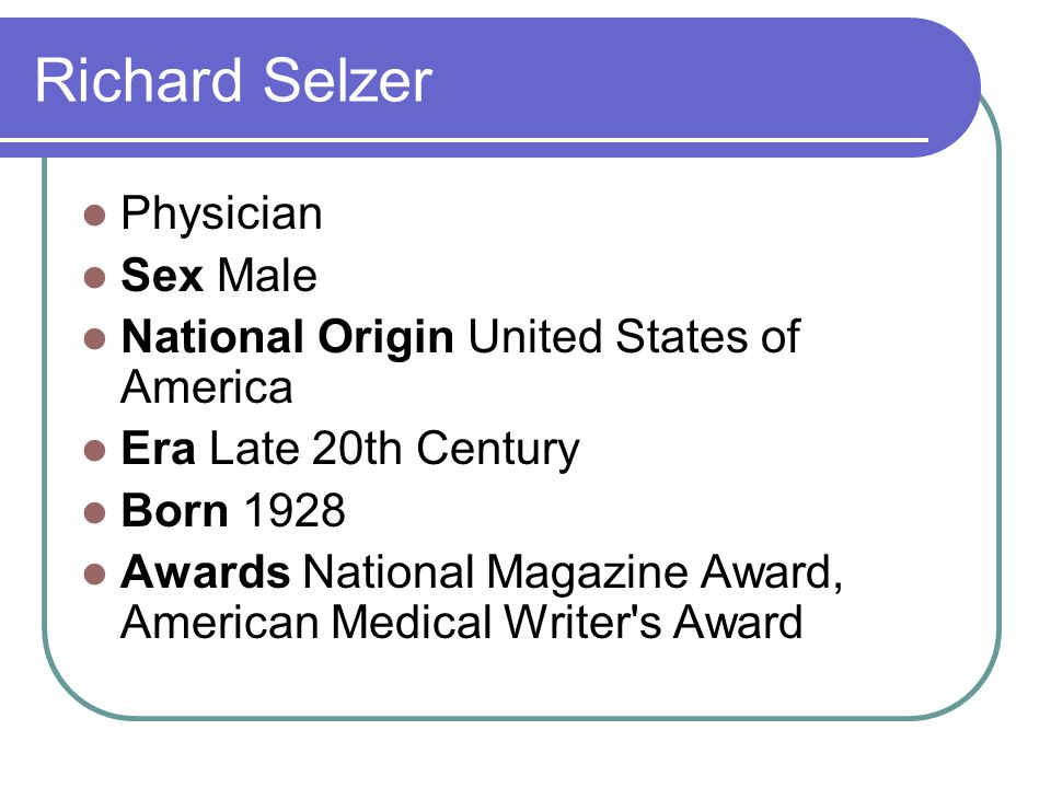 Richard Selzer Physician Sex Male