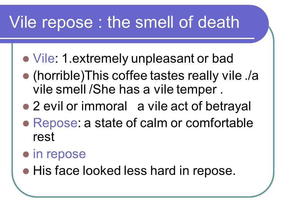 Vile repose : the smell of death