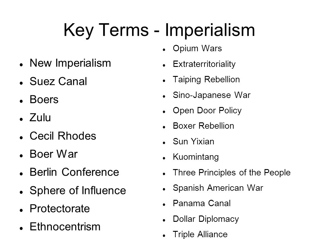 Key Terms - Imperialism