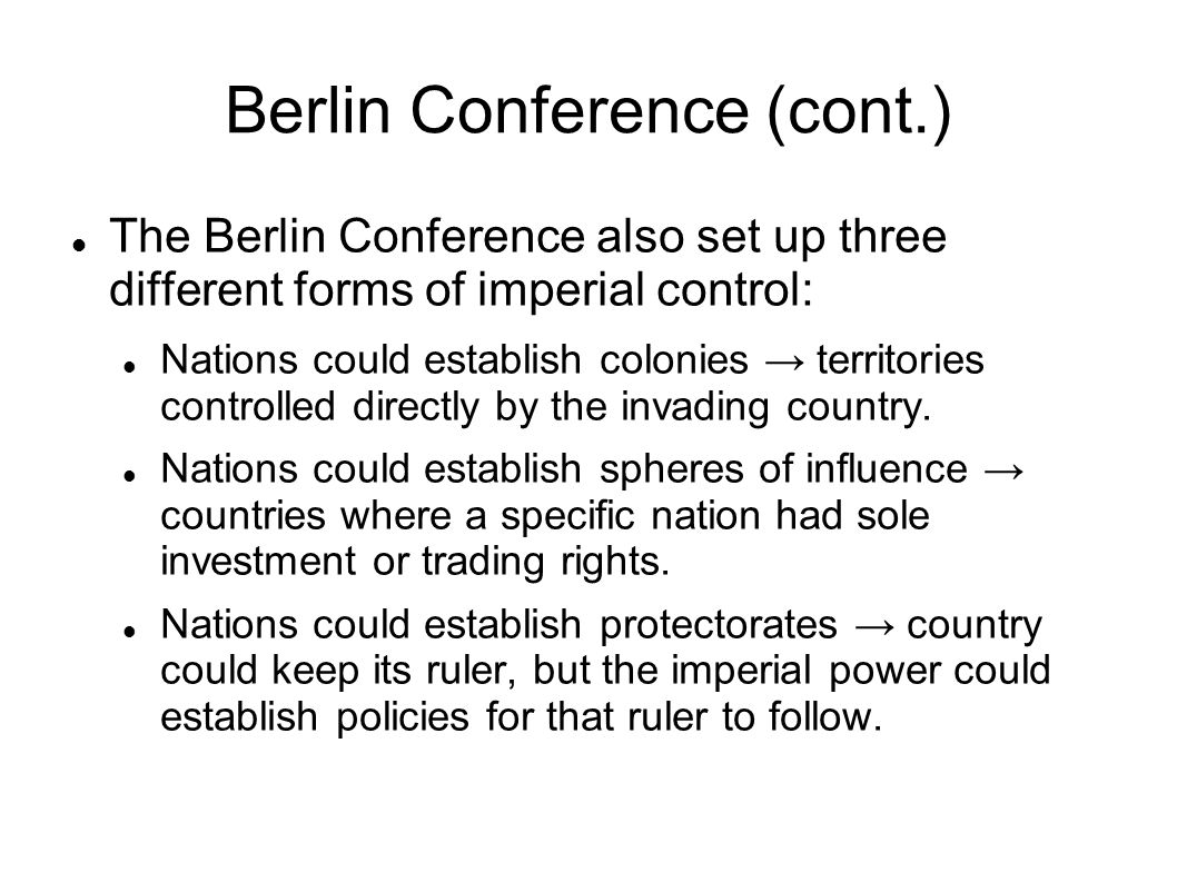 Berlin Conference (cont.)