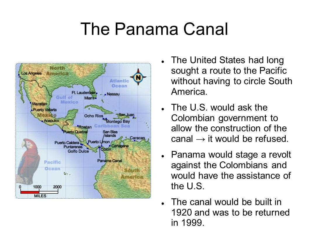 The Panama Canal The United States had long sought a route to the Pacific without having to circle South America.